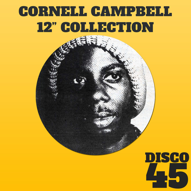 """12"""" Inch Collection - Cornell Campbell"""