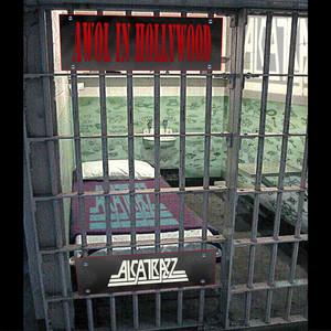 Alcatrazz Awol in Hollywood