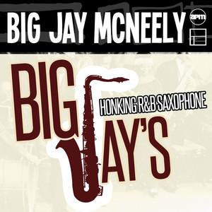 Big Jay's Honking R & B Saxophone album