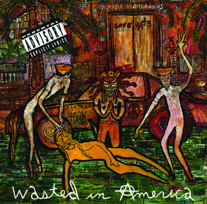 Wasted In American album