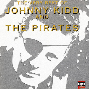 Johnny Kidd & The Pirates If You Were The Only Girl In The World And I Were The Only Boy cover