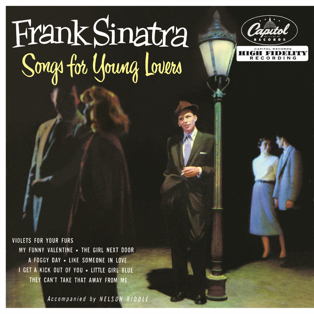Songs For Young Lovers By Frank Sinatra On Spotify