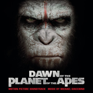 Dawn of the Planet of the Apes (Original Motion Picture Soundtrack) Albumcover