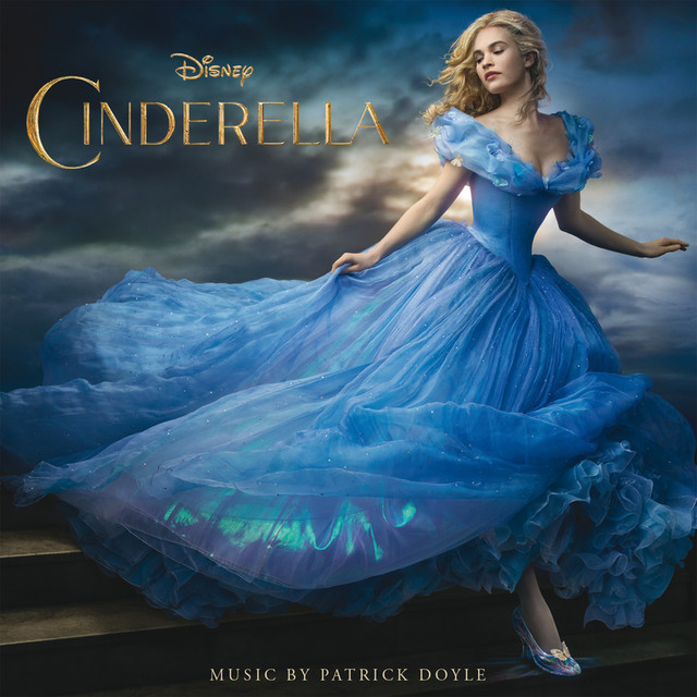 Cinderella Original Motion Picture Soundtrack By Various Artists On Spotify