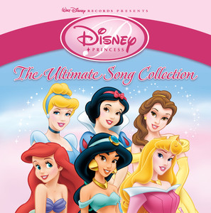 Disney Princess: The Ultimate Song Collection (International Version) album