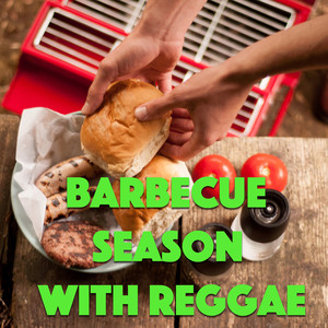 Barbecue Season With Reggae