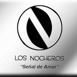 Señal De Amor - Los Nocheros