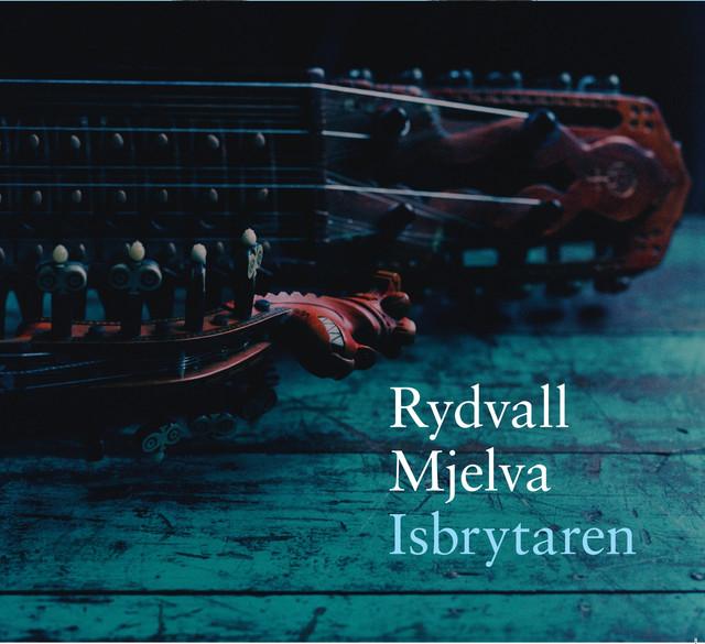 Skivomslag för Rydvall/Mjelva: Isbrytaren