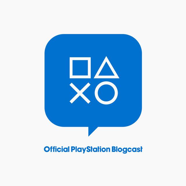 Official PlayStation Blogcast