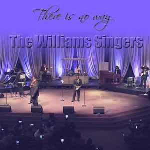 Album cover for There is No Way by The Williams Singers