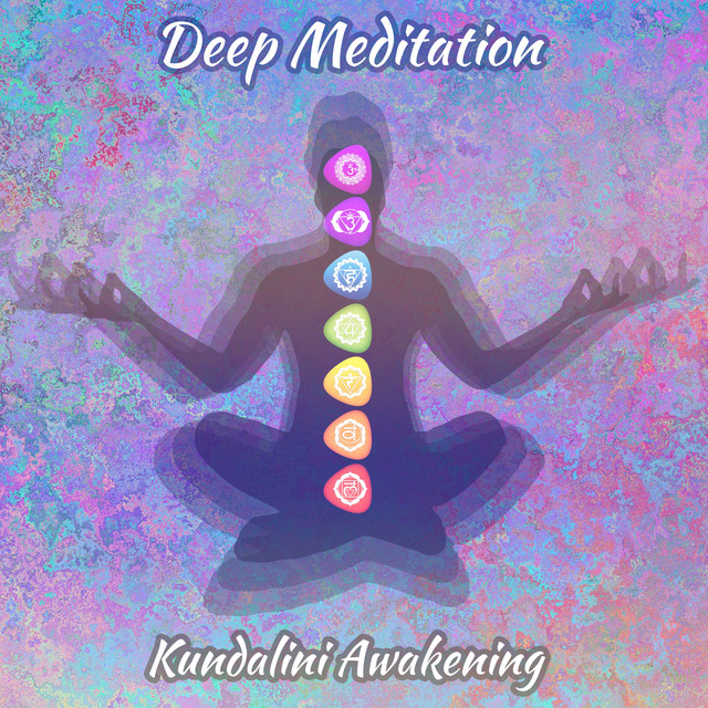 Deep Meditation Kundalini Awakening (Reaching Spiritual
