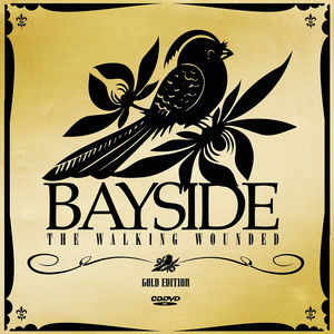 The Walking Wounded  - Bayside