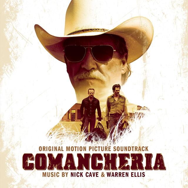 Nick Cave, Warren Ellis Comancheria (Bande originale du film) album cover
