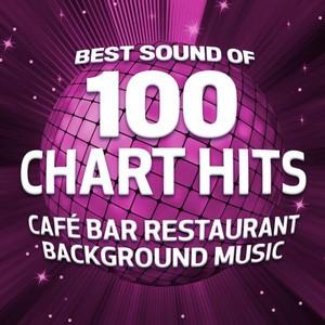 Best Sound of 100 Chart Hits (Café Bar Restaurant Background Music) Albumcover