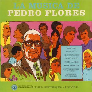 La música de Pedro Flores - Pedro Flores