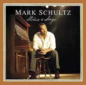Mark Schultz: Stories & Songs album