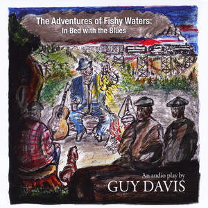 The Adventures of Fishy Waters: In Bed With the Blues album