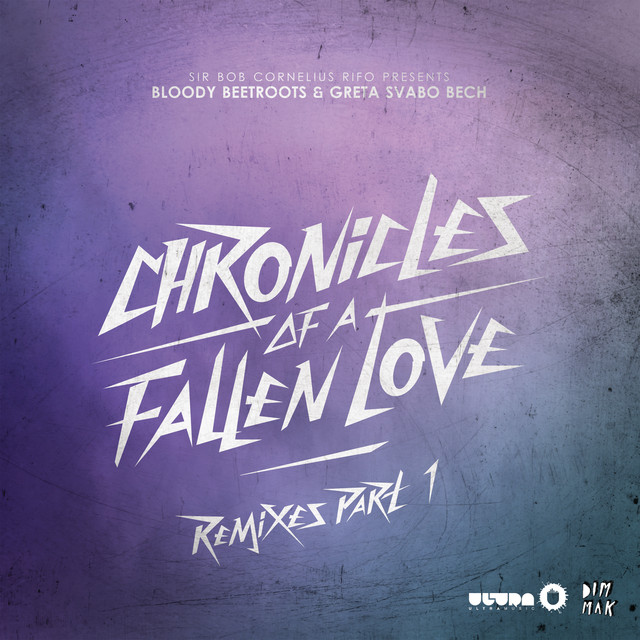 Chronicles Of A Fallen Love (Remixes Part 1)