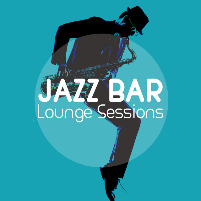 Album cover for Jazz Bar Lounge Sessions by Bar Lounge