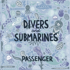 Divers & Submarines - Passenger