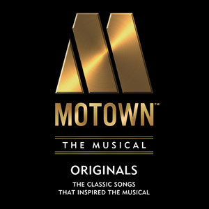 Motown The Musical: 14 Classic Songs That Inspired the Musical!