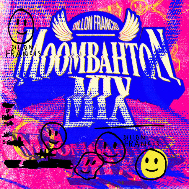 Moombahton Mix (Continuous Mix) by Dillon Francis on Spotify