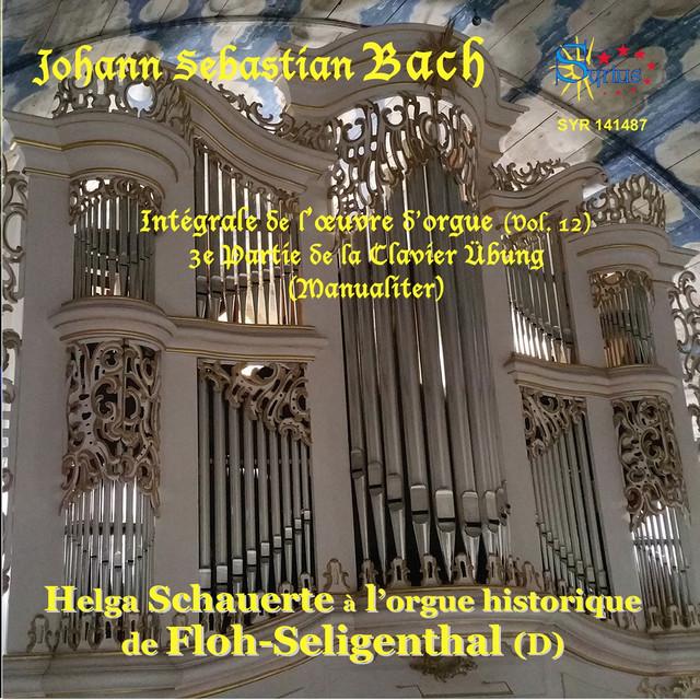 J. S. Bach: Intégrale orgue, Vol. 12