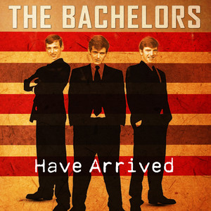 The Bachelors Have Arrived album