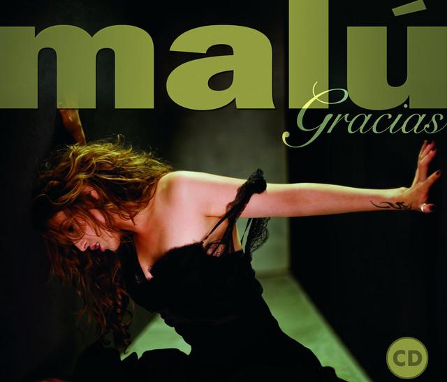 Malú Gracias (1997-2007) album cover