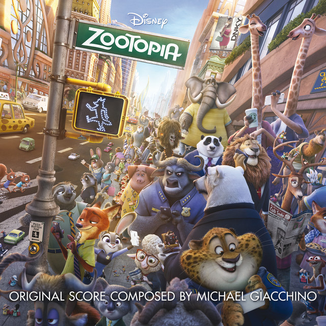 Album cover for Zootopia (Original Motion Picture Soundtrack) by Michael Giacchino