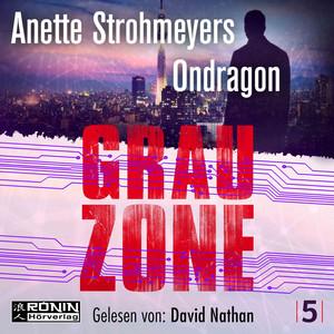 Grauzone - Ondragon, Band 5 (Ungekürzt) Audiobook