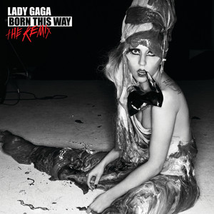 Born This Way: The Remix