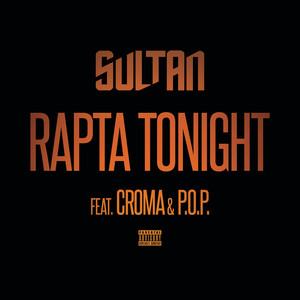 Sultan, POP!, Croma Rapta Tonight cover