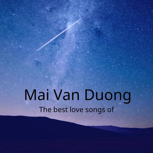 The Best Love Songs of Mai Van Duong
