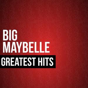 Big Maybelle Greatest Hits album
