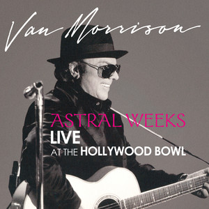 Astral Weeks: Live at the Hollywood Bowl Albumcover