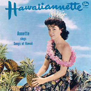 Hawaiiannette - Annette Funicello