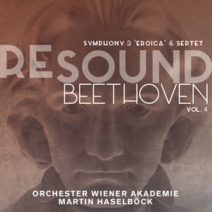 "Beethoven: Symphony No. 3 ""Eroica"" & Septet (Resound Collection, Vol. 4) Albümü"