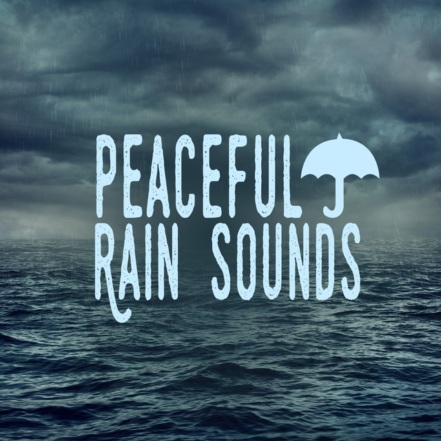 Peaceful Rain Sounds Albumcover
