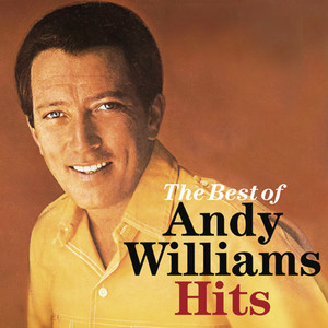 The Best Of Andy Williams Hits