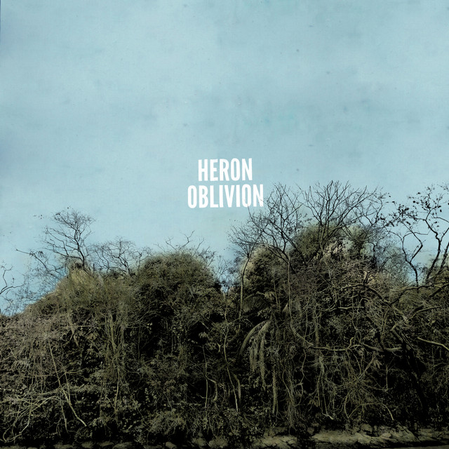 Album cover for Heron Oblivion by Heron Oblivion