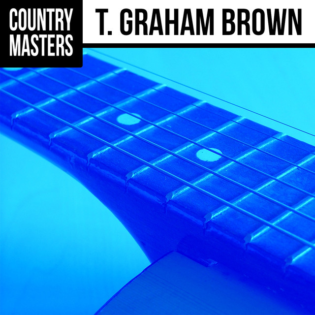 Country Masters: T. Graham Brown