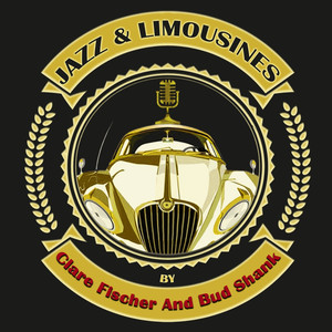 Jazz & Limousines By Clare Fischer And Bud Shank