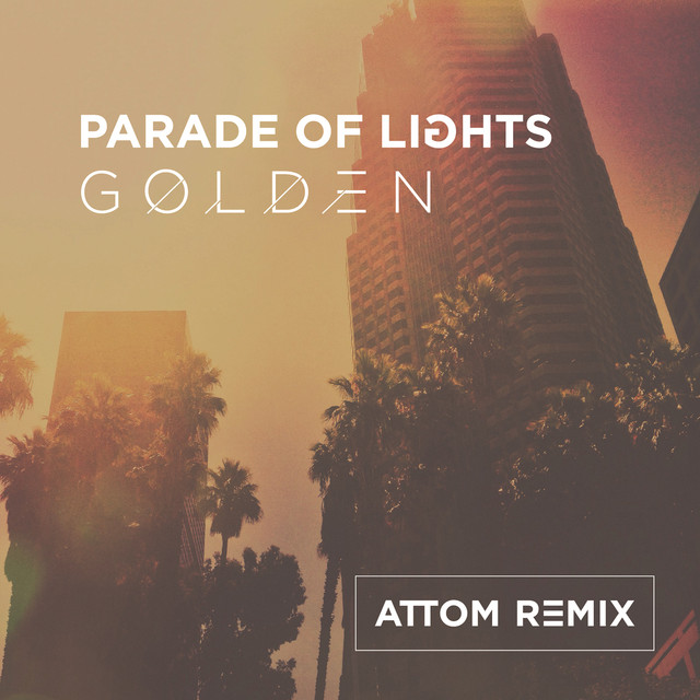 Golden (Attom Remix)