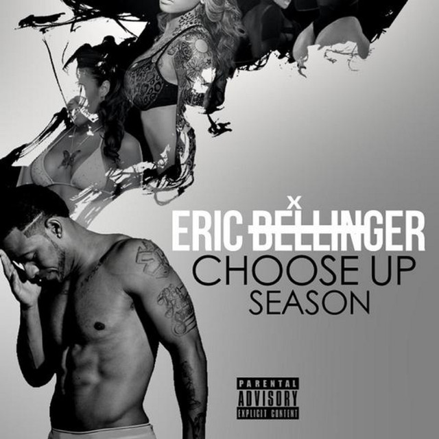 Album cover for Choose Up Season by Eric Bellinger