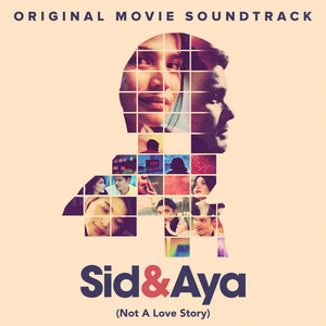 Sid & Aya (Not A Love Story) [Original Movie Soundtrack] - Itchyworms