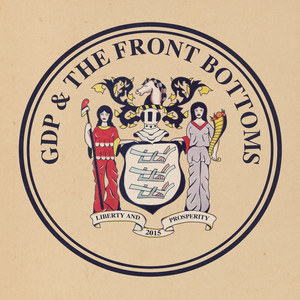 GDP / The Front Bottoms - The Front Bottoms