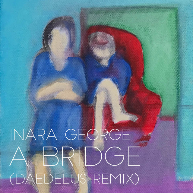 A Bridge (Daedelus Remix)