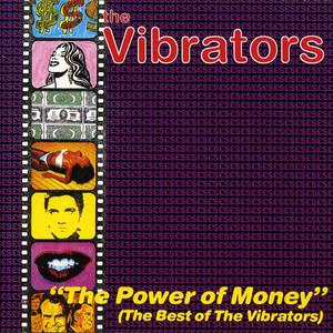 The Power of Money: The Best of the Vibrators album