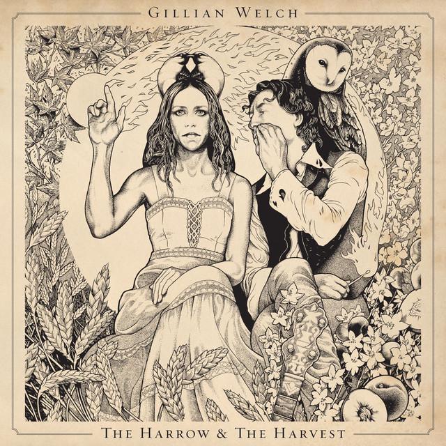 Skivomslag för Gillian Welch: The Harrow & The Harvest